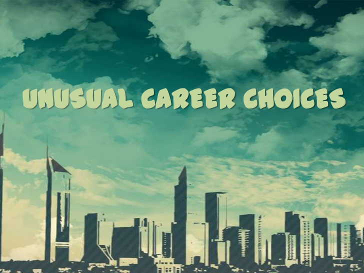 12 Most Unusual Career Options