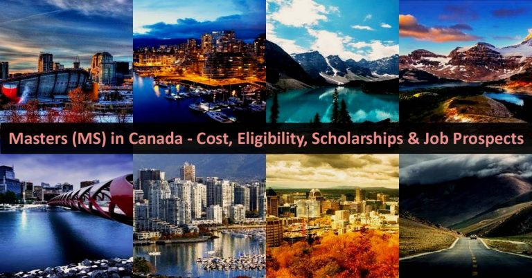 Masters (MS) in Canada - Cost, Eligibility, Scholarships, Top Universities, and Job Prospects
