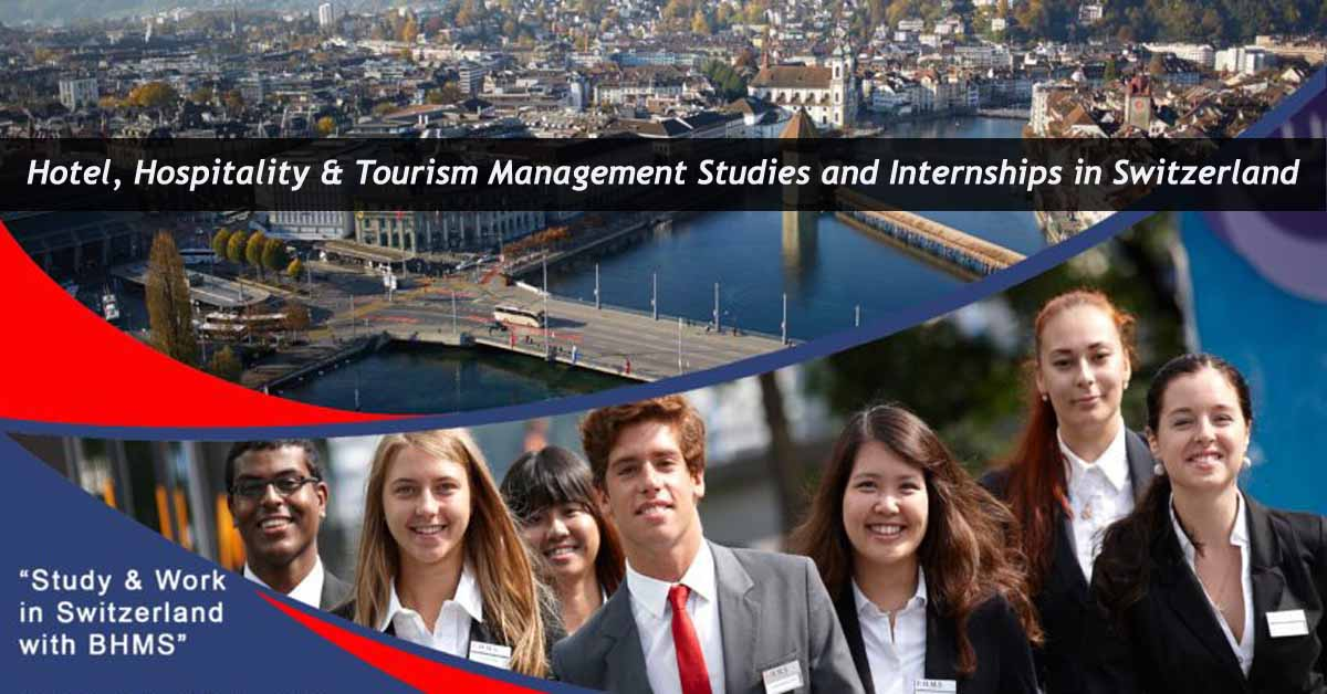 Hospitality and Tourism Management in Switzerland - Studies and Internships at BHMS
