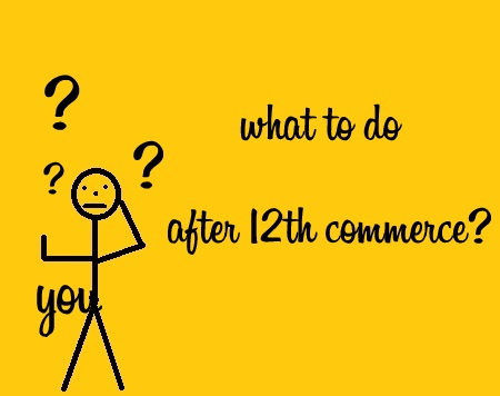 Top Courses After Class 12 Commerce