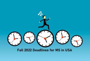 Fall 2022 Deadlines for MS in USA